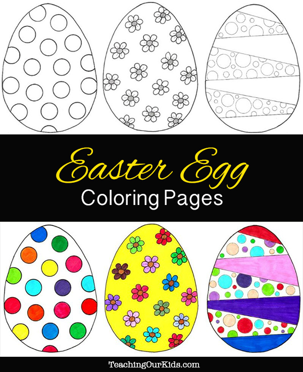Easter Egg Coloring Pages {Free Printables} Teaching Our Kids